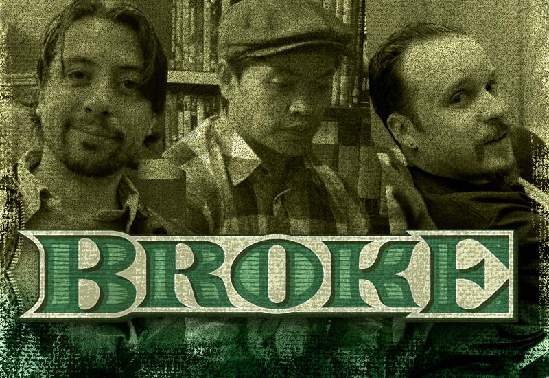 'BROKE' on myspace
