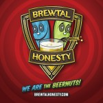Brewtal Honesty Now Launched